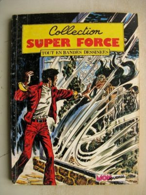 COLLECTION SUPER FORCE N°8 Mon Journal 1981