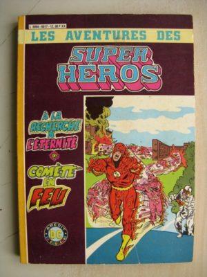 SUPER HEROS ALBUM 6017 (n°12,13) A la recherche de l'éternité – Comète en feu (AREDIT DC)