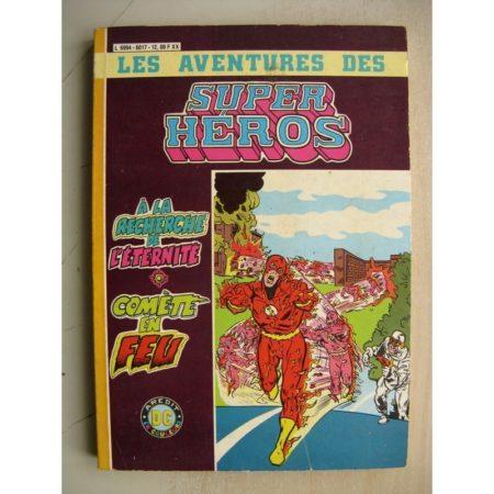 SUPER HEROS ALBUM 6017 (n°12,13) A la recherche de l'éternité - Comète en feu (AREDIT DC)