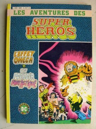 SUPER HEROS ALBUM 6009 (n°869) L'effet Omega - Un pouvoir fantastique (AREDIT DC)