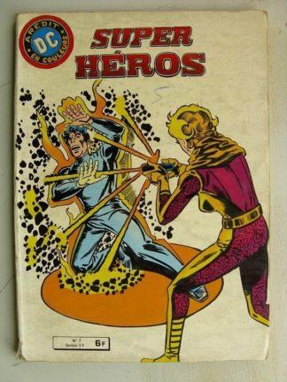 SUPER HEROS n°7 L'homme traqué (AREDIT DC 1980)