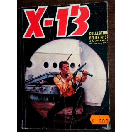 X13 AGENT SECRET ALBUM RELIE RELIE N°57 (n°360-31-362-363) IMPERIA 1979
