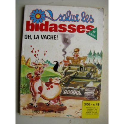 SALUT LES BIDASSES N°49 Oh la vache! (Elvifrance)