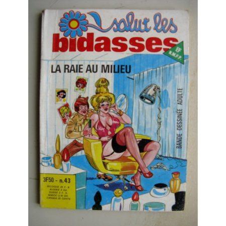 SALUT LES BIDASSES N°43 La raie au milieu (Elvifrance)