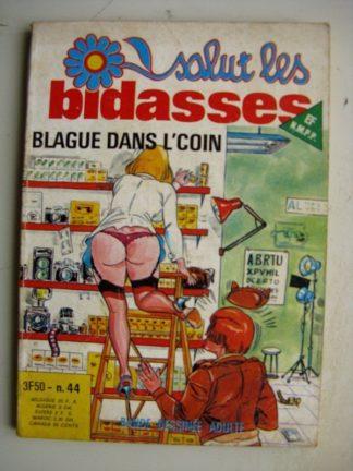 SALUT LES BIDASSES N°44 Blague dans L'coin (Elvifrance)