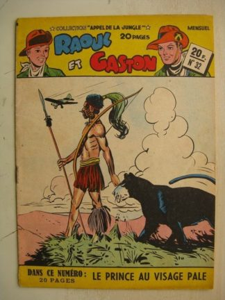COLLECTION APPEL DE LA JUNGLE N°32 RAOUL ET GASTON (le prince au visage pale) SAGE 1951