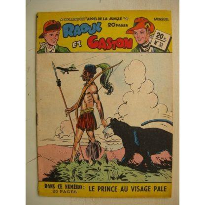 COLLECTION APPEL DE LA JUNGLE N°32 RAOUL ET GASTON (le prince au visage pale) SAGE 1951