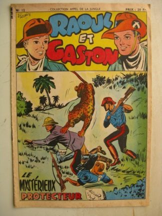 COLLECTION APPEL DE LA JUNGLE N°12 - RAOUL ET GASTON (le mystérieux protecteur) SAGE 1950