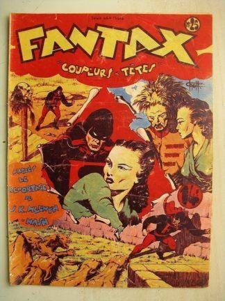 FANTAX N°25 Coupeurs de têtes (Chott) Editions Pierre Mouchot 1947