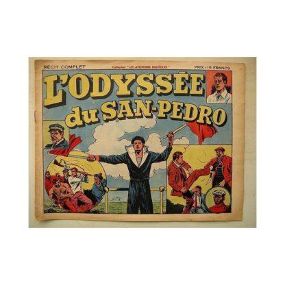 COLLECTION LES AVENTURES HEROÏQUES - L'odyssée du San-Pedro (Société Moderne d'Editions Nouvelles 1947)