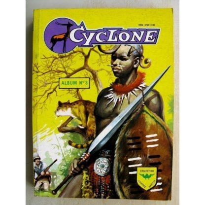 CYCLONE 2e série (Courage Exploit) Album n°3 (n°5 à n°8)