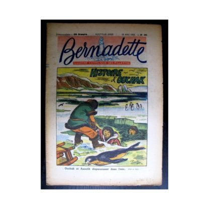 BERNADETTE n°285 (1952) Histoire d'Ouchak