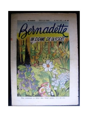 BERNADETTE  n°286 (1952) Un drame dans la forêt