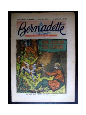 BERNADETTE n°298 (1952) Un cœur de chien