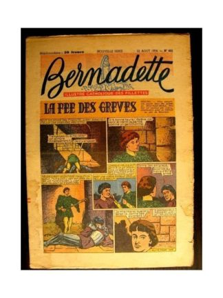 BERNADETTE n°402 (1954) LA FEE DES GREVES (Miette et Totoche)