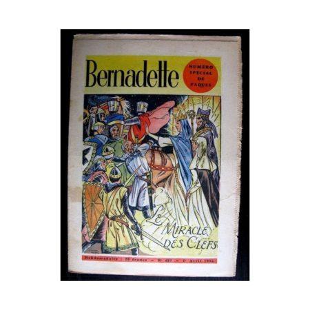 BERNADETTE n°487 (1956) NUMERO SPECIAL Pâques - LE MIRACLE DES CLEFS