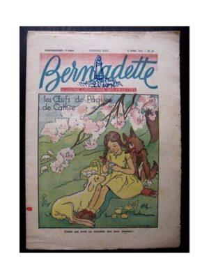 BERNADETTE n°18 (6 avril 1947) LES OEUFS DE PAQUES DE CATHIE (Manon Iessel) – LE PAGE BLOND (Claude Solhac)