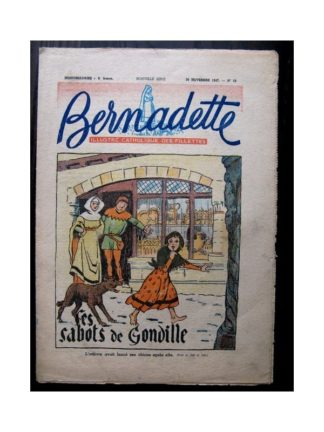 BERNADETTE n°52 (30 novembre 1947) LES SABOTS DE GONDILLE / Raymond Moritz