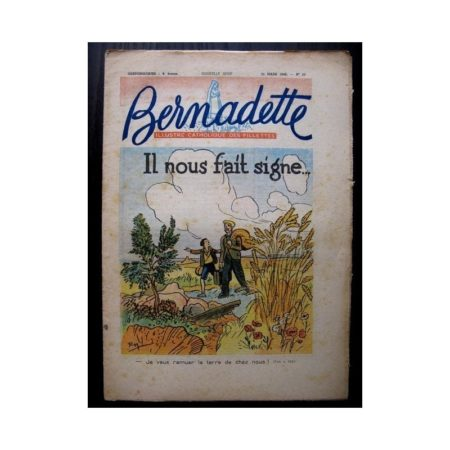 BERNADETTE n°68 (21 mars 1948) IL NOUS FAIT SIGNE (Raymond Moritz)