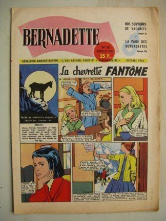 BERNADETTE N°18 (28 octobre 1956) La Chevrette fantôme (Janine Lay) - Sainte Elisabeth de Hongrie (Manon Iessel) Martine et Zozo
