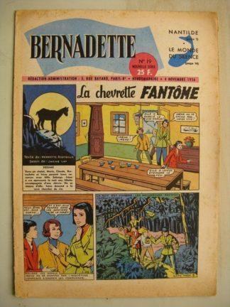 BERNADETTE N°19 (4 novembre 1956) La Chevrette fantôme (Janine Lay) - Sainte Elisabeth de Hongrie (Manon Iessel) Martine et Zozo