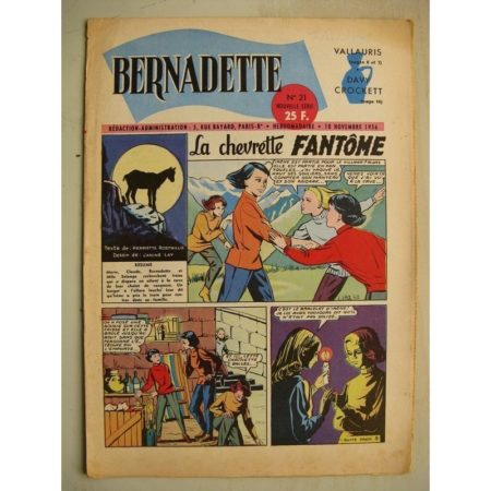 BERNADETTE N°21 (18 novembre 1956) La Chevrette fantôme (Janine Lay) Sainte Elisabeth de Hongrie (Manon Iessel) Martine et Zozo