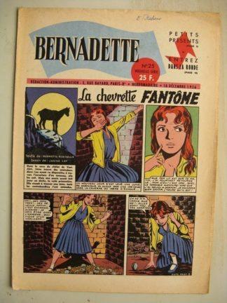 BERNADETTE N°25 (1 décembre 1956) La Chevrette fantôme (Janine Lay) Sainte Elisabeth de Hongrie (Manon Iessel) Martine et Zozo