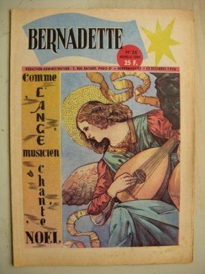 BERNADETTE N°26 (23 décembre 1956) La Chevrette fantôme (Janine Lay) Sainte Elisabeth de Hongrie (Manon Iessel) L'ange musicien
