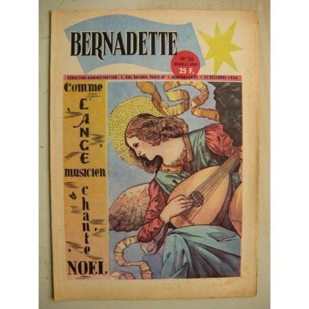 BERNADETTE N°2 (9 décembre 1956) La Chevrette fantôme (Janine Lay) Sainte Elisabeth de Hongrie (Manon Iessel) L'ange musicien