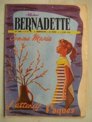 BERNADETTE N°93 (6 avril 1958) Blanche (conte de Pâques) Lilioute et le chevalier Perce-Brume (Manon Iessel) Tekakwitha (J. Lay)