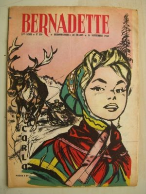 BERNADETTE N°116 (14 septembre 1958) Troupeau de Carla (A. d'Orange) crocodiles (Manon Iessel) Auberge du hérisson (M. Gourlier)