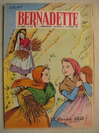 BERNADETTE N°138 (15 février 1959) Apparitions de Lourdes 1858 - Anatole et la musique (M. Métrot) Puma aux yeux d'escarboucles