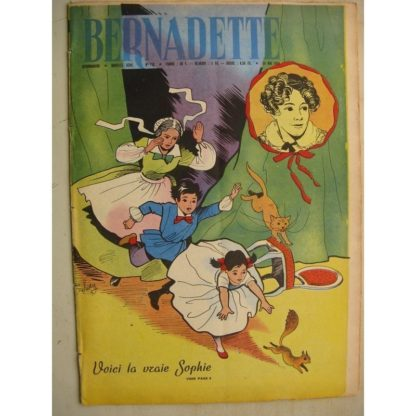 BERNADETTE N°152 (24 mai 1959) la vraie Sophie (Solveg) Comtesse de Ségur (Henriette Robitaillie) La fée du Ranch (A. d'Orange)