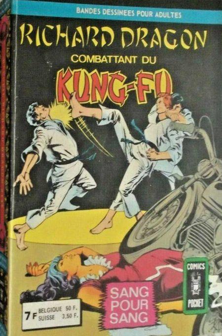 RICHARD DRAGON Combattant du Kung-Fu ALBUM 3145 (n°3-4)