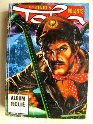 TORA LES TIGRES VOLANTS ALBUM RELIE (n°156,158,160,162) Opération Delta (Impéria 1985)