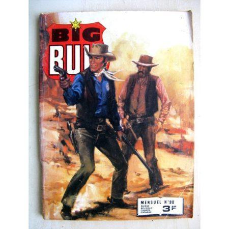 BIG BULL N° 90 De l'huile sur le feu - Kay Barton (La loi du Colt) Impéria 1980