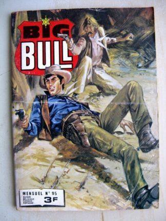 BIG BULL N° 95 Une sale affaire - La ville soumise (Impéria 1980)