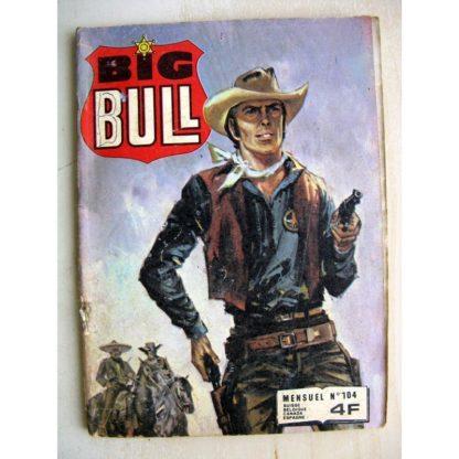 BIG BULL N° 104 Le Fantôme de la colline - Présumé coupable (Impéria 1981)