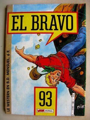 EL BRAVO (Mon Journal) N°93 Bronco et Ella – Une brochette de canailles