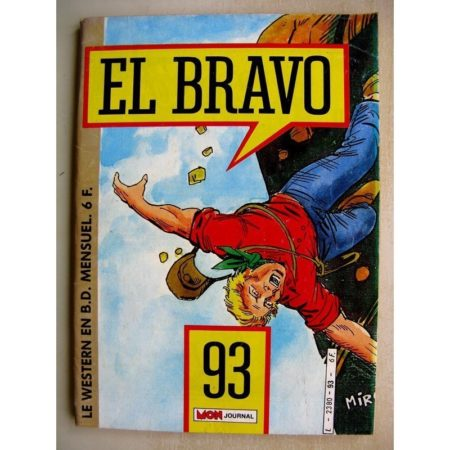 EL BRAVO N°93 Bronco et Ella - Une brochette de canailles