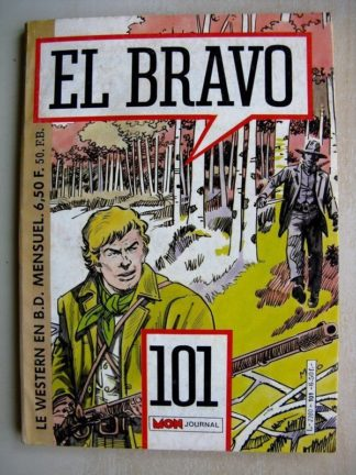 EL BRAVO N°101 Bronco et Ella - De Frisco à Panama