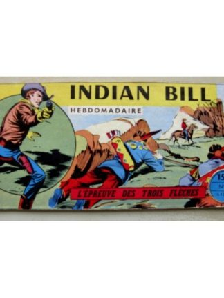 INDIAN BILL N°2 - L'épreuve des 3 flèches (Remparts 1958)