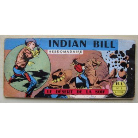 INDIAN BILL N°5 Gill Bart - Le désert de la soif (Remparts 1958)