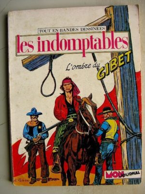 LES INDOMPTABLES N°1 (Mon Journal 1980)
