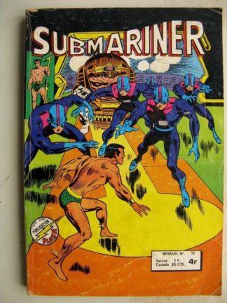 SUBMARINER N°12 Le cube cosmique - Les vengeurs (l'Olympe en péril) AREDIT 1978