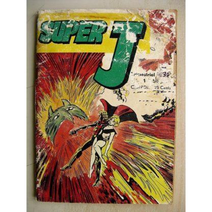 SUPER J N°36 Au pouvoir des Raknoïdes - MISSION DIPLOMATIQUE - ROCKY RIDER (Le rachat) JEUNESSE ET VACANCES 1972