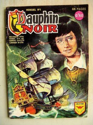 DAUPHIN NOIR N°1 LA TEMPETE – BOB FASTER (cherchez l'indice) La victoire de Constantin (AREDIT 1968)