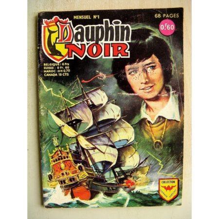 DAUPHIN NOIR N°1 LA TEMPETE - BOB FASTER (cherchez l'indice) La victoire de Constantin (AREDIT 1968)