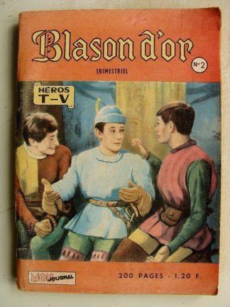 BLASON D'OR N° 2 LE CHEVALIER D'HARMENTAL - BAYARD (une mission délicate) HEROS TV (Mon Journal 1965)