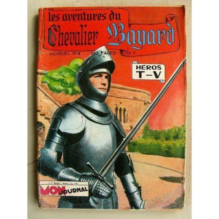 CHEVALIER BAYARD N° 4 Au service de la reine - Mon Journal 1964